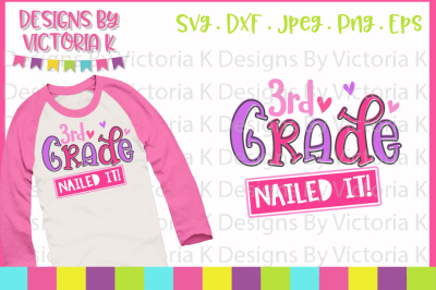 3rd Grade Nailed it, Last day of school, SVG, DXF, EPS Files, Cricut D