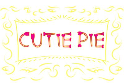 Cutie Pie Typeface