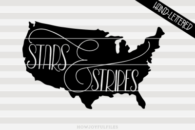 Stars and stripes - USA map - hand drawn lettered cut file