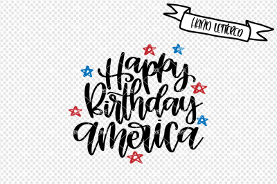 Happy Birthday America svg cut file