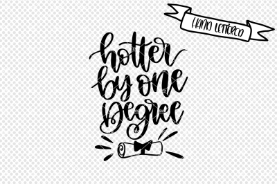 Hotter by one degree SVG file, graduation svg