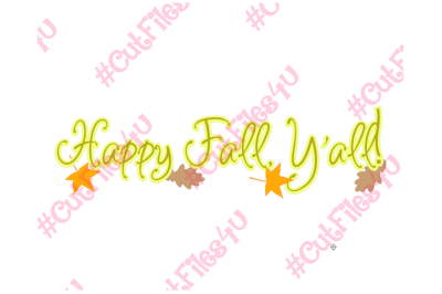 Happy Fall, Y'all! design: SVG & PNG cut files included for Silhouette and Cricut using Cameo, Explorer for vinyl, HTV, paper, paint, glass