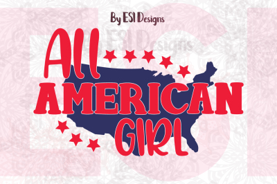 All American Girl Design | SVG, DXF, EPS & PNG