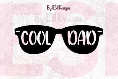 Cool Dad Sunglasses Design | SVG, DXF, EPS & PNG