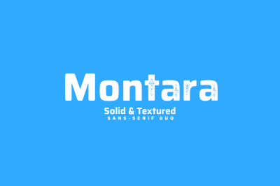 Montara - Solid and Textured sans serif duo