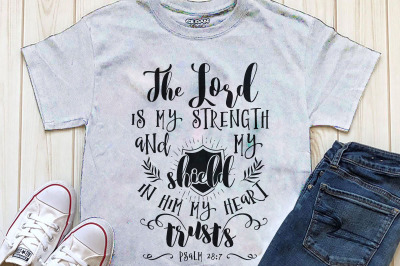 The Lord is my strength and my shield Printable