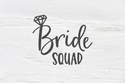 Bride squad wedding SVG, EPS, PNG, DXF