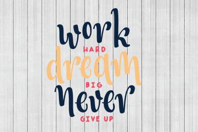 Work Hard SVG, Motivational SVG