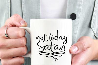 not today satan Printable