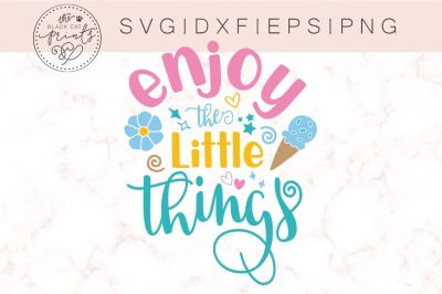 Enjoy the little things SVG DXF EPS PNG