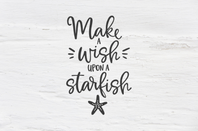 Make a wish upon a Starfish SVG, EPS, PNG, DXF