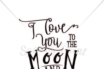 I love you to the moon and back Printable