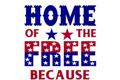 Home of the free because of the brave SVG