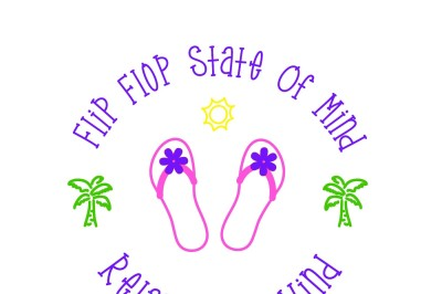Flip Flop state of mind SVG