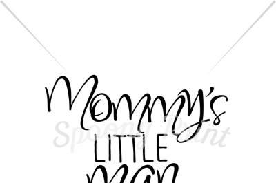 Mommy's little man Printable