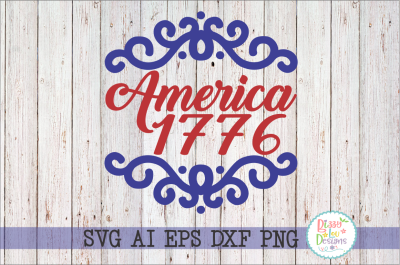 America 1776 SVG DXF EPS AI PNG cutting file