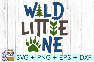 Wild Little One SVG DXF PNG EPS Cutting Files