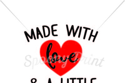 Made with love & a little science too Printable