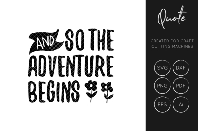 And So the Adventure Begins SVG Cut File, travel svg cut files