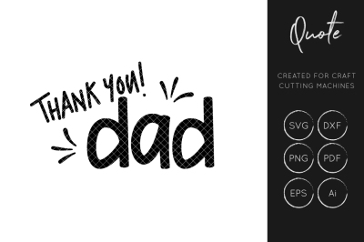 Thank You Dad SVG Cut File, Fathers Day Cut File, Fathers Day, Dad