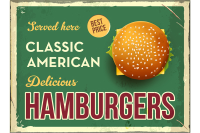 Grunge retro metal sign with hamburger. Classic american fast food