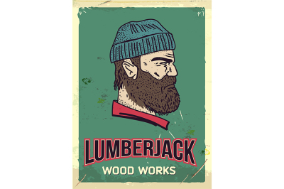 Grunge retro metal sign with lumberjack. Professional wood works.