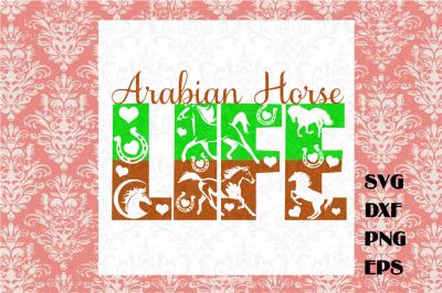 Arabian Horse Life SVG
