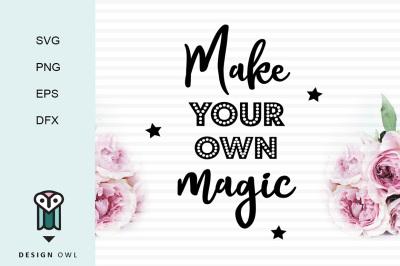 Make your own magic SVG PNG EPS DFX