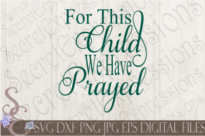 Download For This Child We Have Prayed Svg Free Free Design Photoshop Svg Cut Files