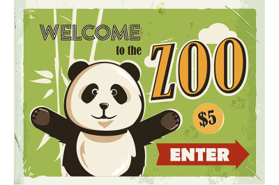Grunge retro metal sign with panda. Welcome to the Zoo.
