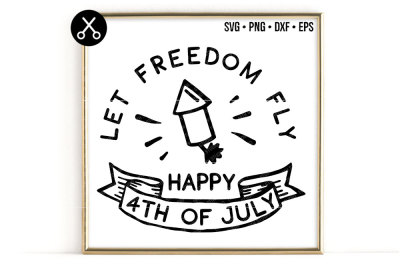 LET FREEDOM FLY HAPPY 4TH OF JULY SVG -0635
