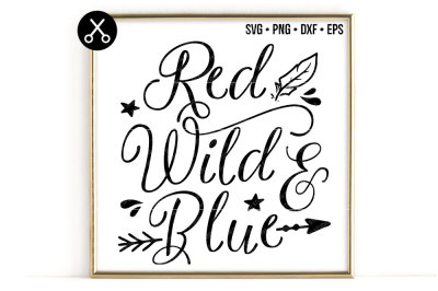 RED WILD AND BLUE SVG -0640