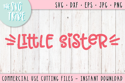 Little Sister, SVG DXF PNG EPS JPG Cutting Files
