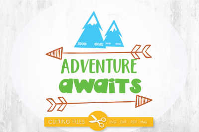 Adventure awaits  SVG, PNG, EPS, DXF, cut file