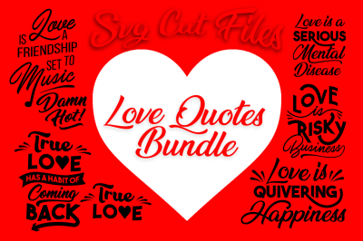 SVG Bundle Cutting Files: Love Quotes