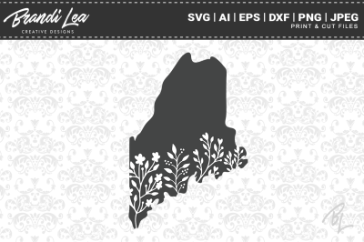 Maine Floral State Map SVG Cutting Files