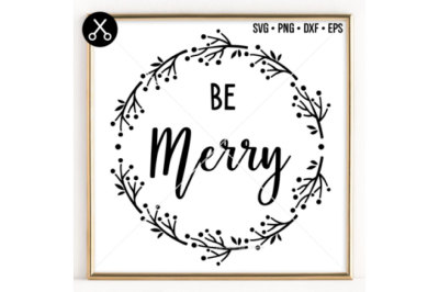 BE MERRY SVG -0029