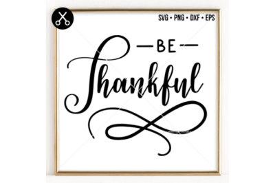 BE THANKFUL SVG -0032