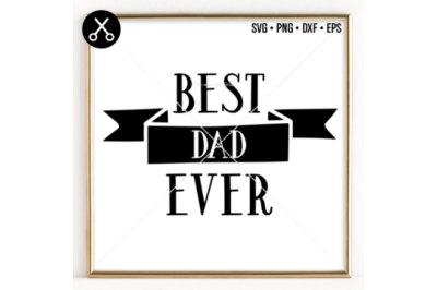 BEST DAD EVER SVG -0036