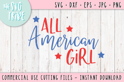 All American Girl, SVG DXF PNG EPS JPG Cutting Fil