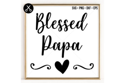 BLESSED PAPA SVG -0059