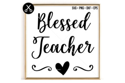 BLESSED TEACHER SVG -0060