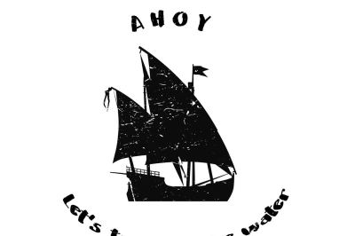 Ahoy let's trouble the water SVG DXF EPS PNG