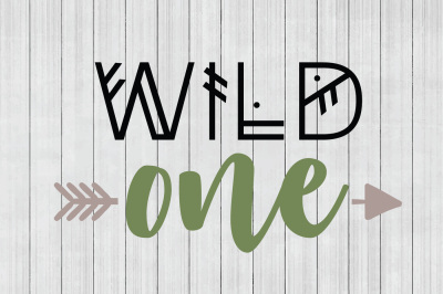 Wild One SVG, DXF File, Cuttable File