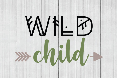 Wild Child SVG, Tribal `SVG, DXF File, Cuttable File