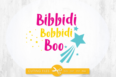 Bibbidi boo SVG, PNG, EPS, DXF, cut file