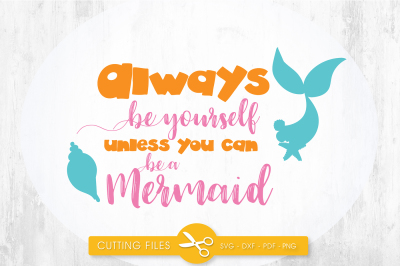 Always be yourself SVG, PNG, EPS, DXF, cut file