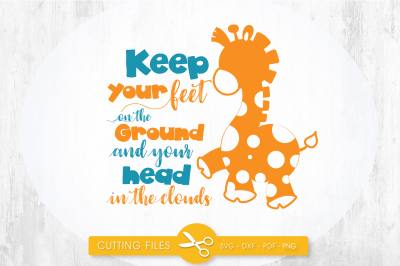 Keep your head in the clouds SVG, PNG, EPS, DXF, cut file