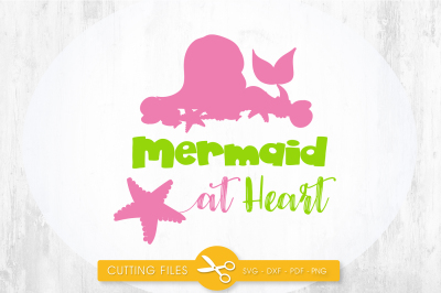 Mermaid at heart SVG, PNG, EPS, DXF, cut file