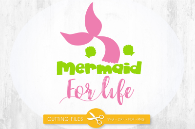 Mermaid for life SVG, PNG, EPS, DXF, cut file